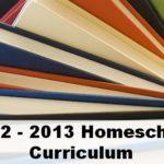 2012-2013 Homeschool Curriculum