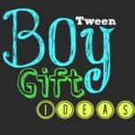 Tween Boy Gift Ideas