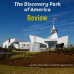 Discovery Park of America Review