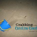 C is For Crabbing at the Carolina Coast