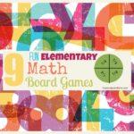 9 Fun Elementary Math Board Games